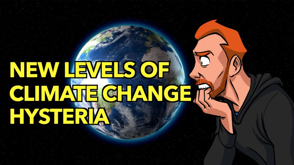 New Levels Of Climate Change Hysteria